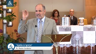 """Pr. Paulo Cordeiro - """" Apelo à Igreja """""""
