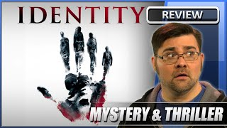 identity - Movie Review (2003)