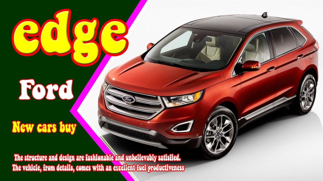2019 ford edge 2019 ford edge redesign 2019 ford edge. Black Bedroom Furniture Sets. Home Design Ideas