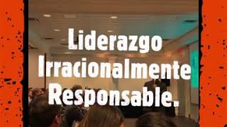 Liderazgo Irracionalmente Reponsabble ● Conferencia ● New York