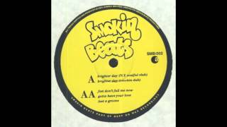Smokin Beats - Brighter Day EP - 1994 House - [SMB002]