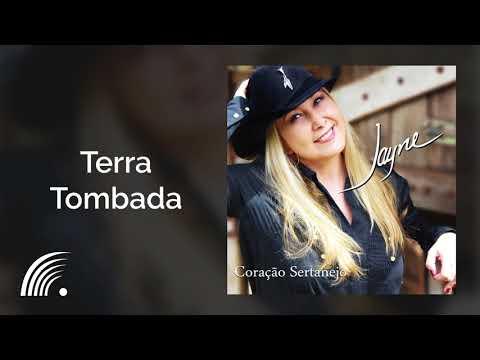 Jayne - Terra Tombada - Coração Sertanejo