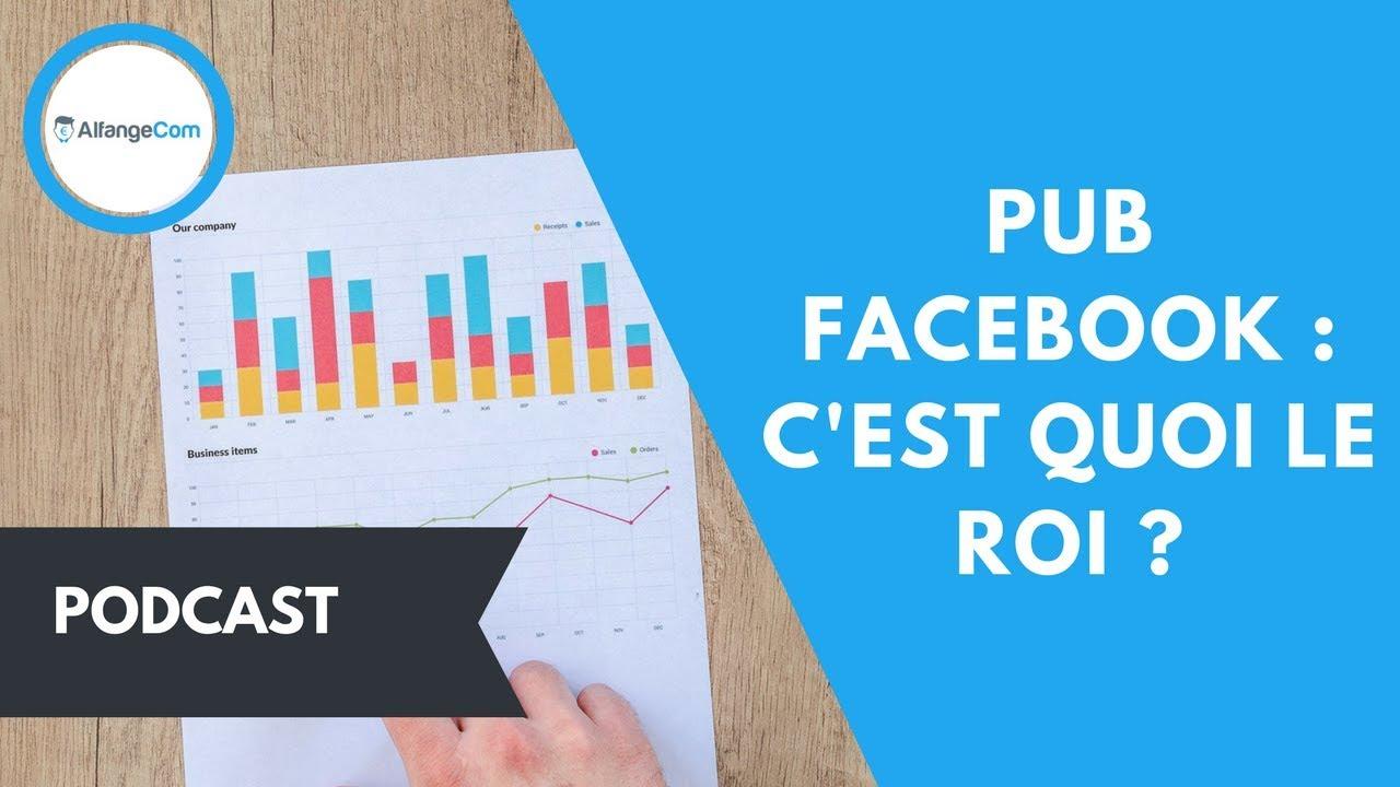 Pub Facebook Qu Est Ce Que Le Roi Youtube
