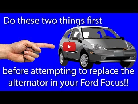 Do these two things before you attempt to replace the alternator on a 2005 Ford Focus