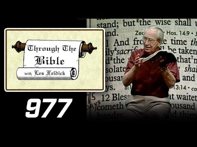 [ 977 ] Les Feldick [ Book 82 - Lesson 2 - Part 1 ] The Last Message to Daniel: Dan. 11:32-12:13  a