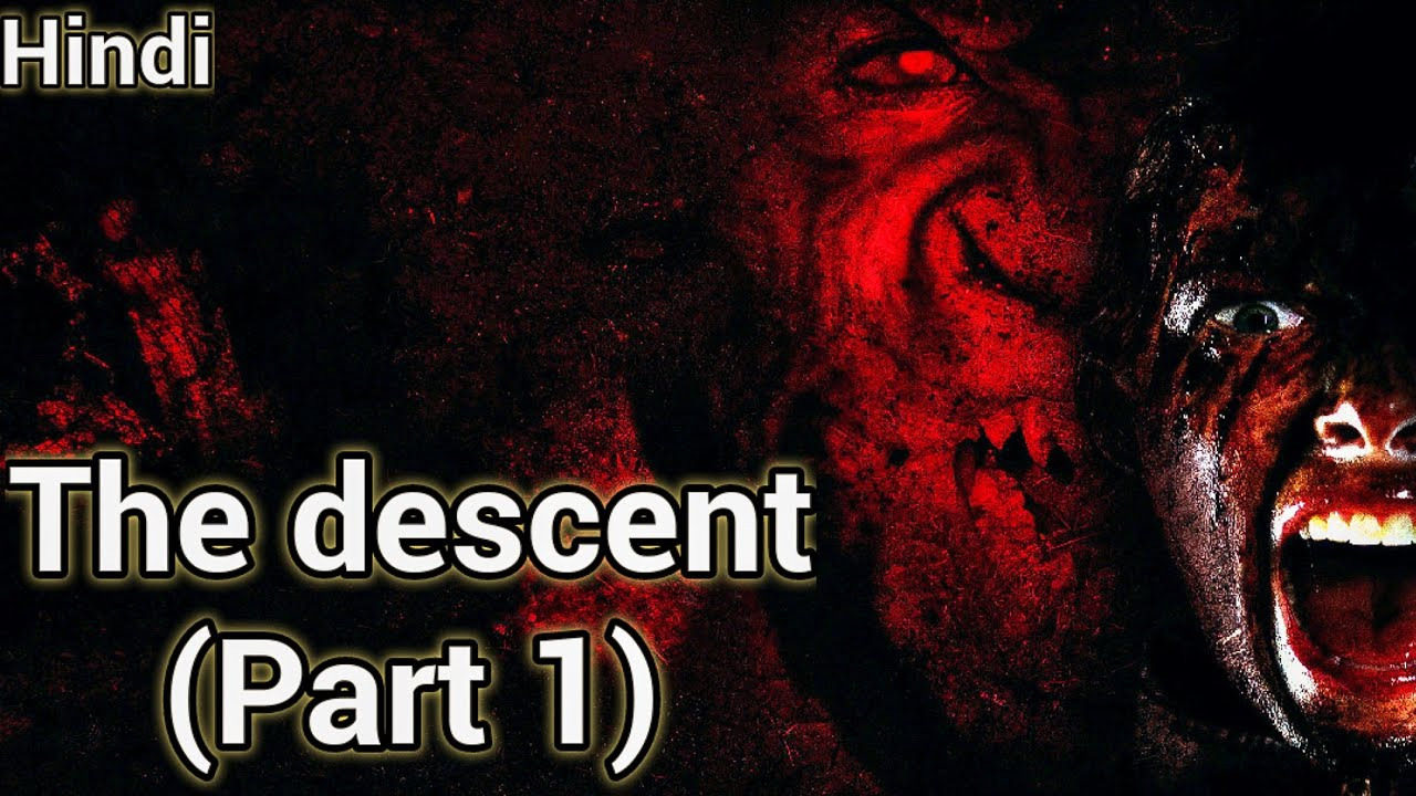 The Descent full horror movie EXPLANATION +Facts | Hindi - YouTube