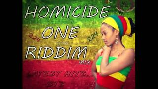 Homicide One Riddim (Takana Zion,  Singleton, Sekouba Kalondji, Steeve , Mighty, Majesty, mix