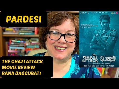 The Ghazi Attack Movie Review | Rana Daggubati