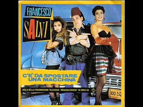 Francesco Salvi  - C'e Da Spostare Una Macchina (1988)