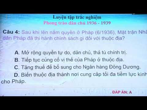 Lịch Sử lớp 12 - BÀI TẬP TRẮC NGHIỆM về PHONG TRÀO DÂN CHỦ  (1936 - 1939)