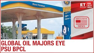 Why is Indian PSU BPCL a lucrative asset for global oil giants?   Narendra Taneja to ET Now