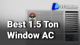 8 Best 1.5 Ton Window Air Conditioners in India Top, New, Latest Windows AC 2019