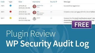 WP Security Audit Log - Free WordPress Plugin Review