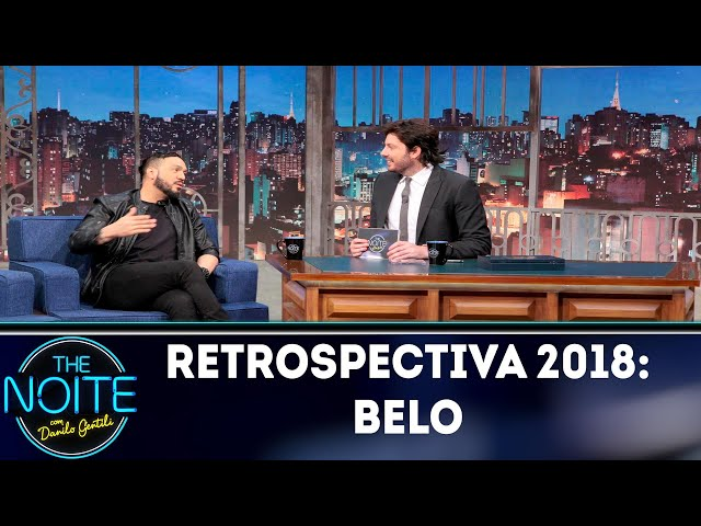 Retrospectiva 2018: Belo | The Noite (09/01/19)