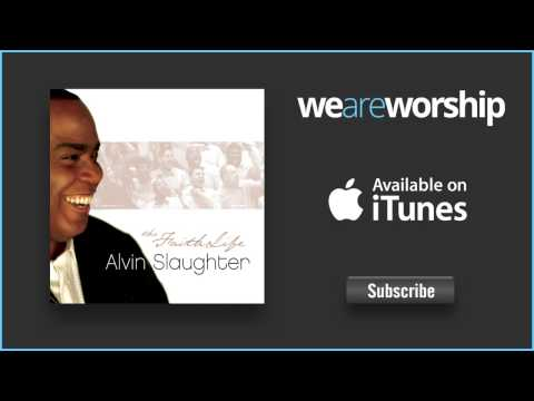 Alvin Slaughter - Sacrifice of Praise