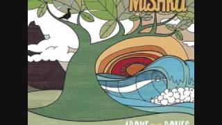 Mishka - Above the bones: My Love Goes With You