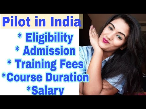 How To Become Pilot In India | Commercial Pilot Eligibility, Fees, CPL Training & Salary