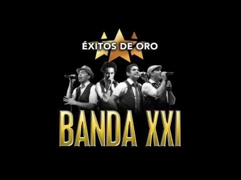 Banda XXI - Chica Sexy