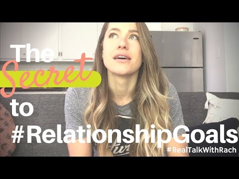 """The Secret to #RelationshipGoals"" - Real Talk With Rach - 84"