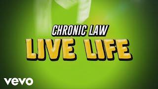 Chronic Law - Live Life (Lyric Video)