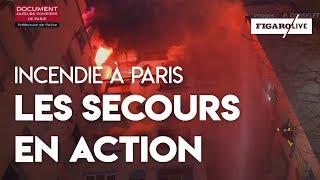 Incendie à Paris : les images impressionnantes des secours en action
