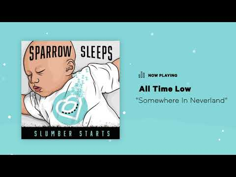 Sparrow Sleeps: All Time Low -
