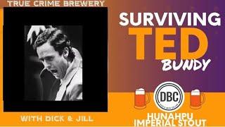Surviving Ted Bundy