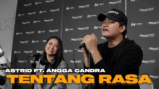 Download lagu TENTANG RASA - ASTRID FT. ANGGA CANDRA (KOLABORASI)