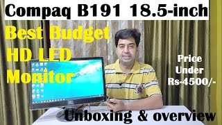 Unboxing Compaq B191 18 5-inch Best HD LED Backlit Monitor full unboxing amp Overview