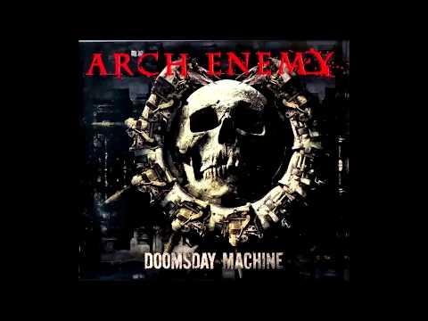 Arch Enemy - Doomsday Machine (Full Album)