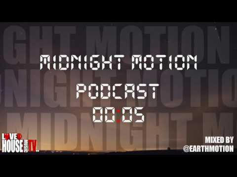 Midnight Motion Podcast 005 (A Deep Blessing) by @Earthmotion FREE DOWNLOAD
