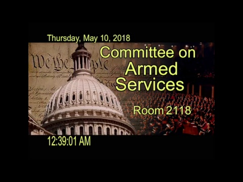 20180509 Markup of H.R. 5515 NDAA for FY19 Part 2 (ID: 108275)