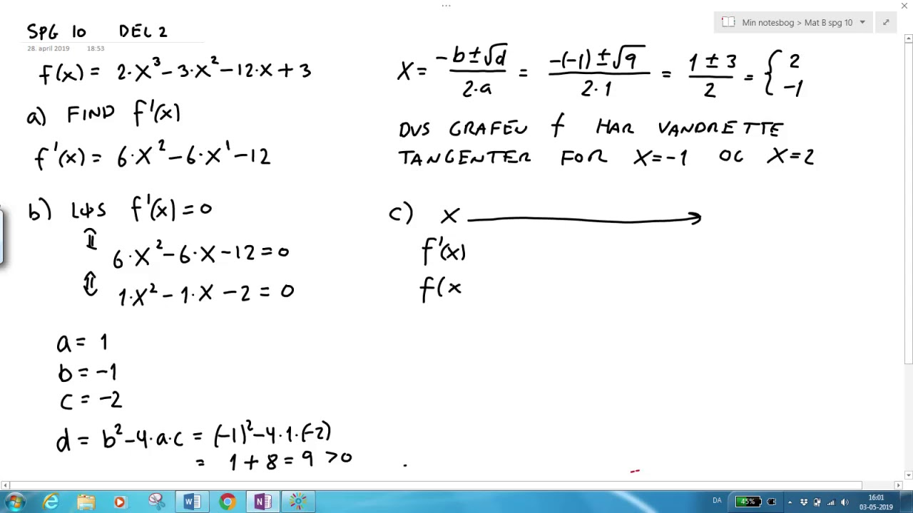Differentialregning: Monotoniundersøgelse Del2