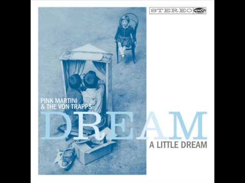 Kuroneko No Tango - The Von Trapps & Pink Martini - Dream a Little Dream