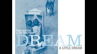 Kuroneko No Tango - The Von Trapps & Pink Martini - Dream a Little Dream