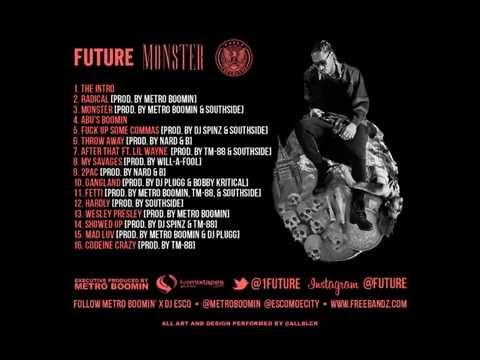 future monster  full mixtape FOR  PROMO USE ONLY