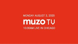 MUZO TV Live! Episode 3 - August 2020