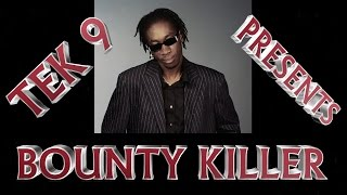 Tek 9 100% Bounty Killer Dubplate Mix