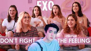 EXO 엑소 'Don't fight the feeling' MV | Spanish college studen…