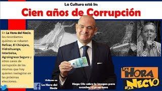 La Hora del Necio: Cien Años de Corrupción. 22-05-2018. En Movimiento.