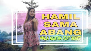 Dj Hamil Sama Abang (Hamil Sama Setan) - Mala Agatha I Official Music Video