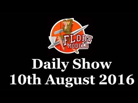 Flory Models Daily Show 10th August 2016