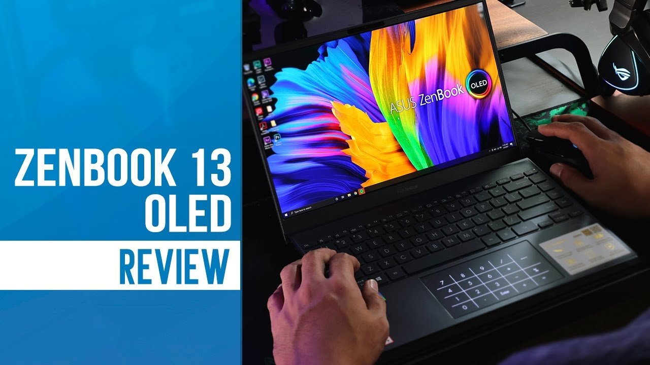 ASUS ZenBook 13 OLED review: True-to-life OLED experience!