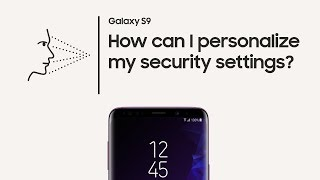 Galaxy S9: How to customize your security settings