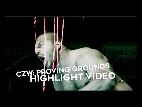 CZW - 3/11 Highlights: Proving Grounds
