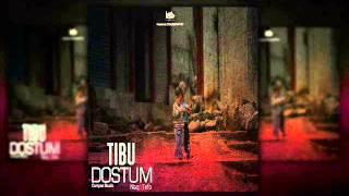 Tibu - Dostum (nəq:Tefo)