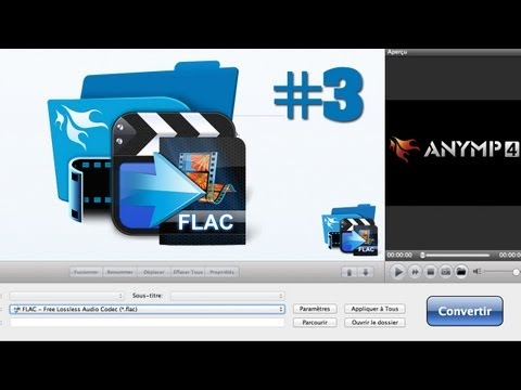 L'application gratuite du Jour #3 | AnyMP4 Flac Converter