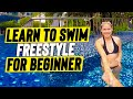 Beginner Girl IMPROVE her FREESTYLE SWIM in 10 minutes to glide better