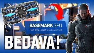 BEDAVA Ekran Kartı Test Programı - Basemark GPU (KAÇIRMA)