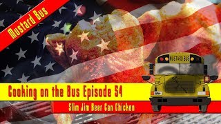 COOKING ON THE BUS: Episode 54 - 4th of July 2018